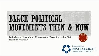 PGCC Presents: Black Political Movements Then & Now
