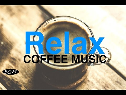 Relaxing Cafe Music - Bossa Nova & Jazz Instrumental Music - Background Music