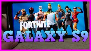 Fortnite on Samsung Galaxy S9 WORKS! Android Mobile Gameplay & Setup