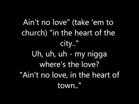 Jay-Z - Heart of the City (Aint No Love) LYRICS