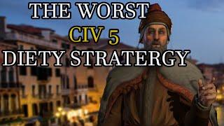 Worst Civilization 5 Deity Strategy