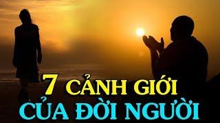 7 CẢNH GIỚI CỦA ĐỜI NGƯỜI - Thiền Đạo