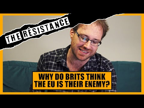 Why Do Brits Think The EU Is Their Enemy?