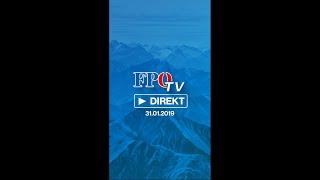 FPÖ-TV Direkt vom 31.01.2019:  Plenarwoche – Peinlicher Auftritt der Opposition