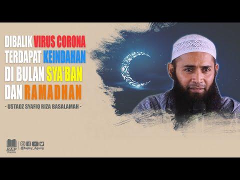 dibalik-virus-corona-terdapat-keindahan-di-bulan-ramadhan-dan-syaban-|-ustadz-syafiq-riza-basalamah