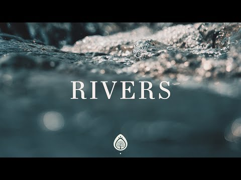 planetshakers-~-rivers-(lyrics)