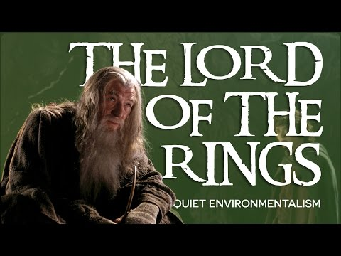 Lord of the Rings: Quiet Environmentalism