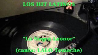 LOS HIT LATINOS - La Negra Leonor (45rpm Virrey)