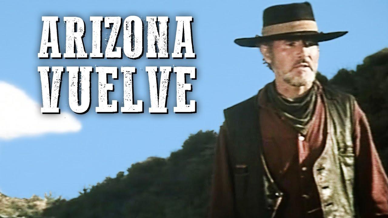 Arizona vuelve | PELÍCULA DEL OESTE | Español | Película Gratis | Cine Occidental
