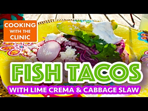 Grilled Fish Tacos With Cabbage Slaw And Lime Crema