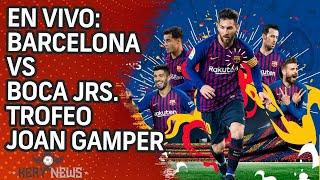 EN VIVO: BARCELONA VS BOCA JUNIORS