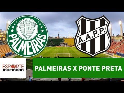 Transmissão AO VIVO - Palmeiras x Ponte Preta