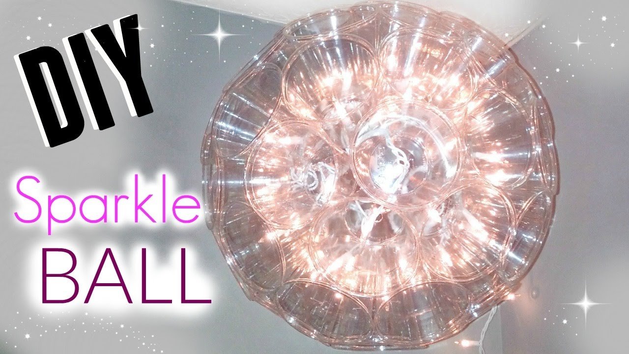 Diy sparkle ball using plastic cups youtube diy sparkle ball using plastic cups arubaitofo Image collections