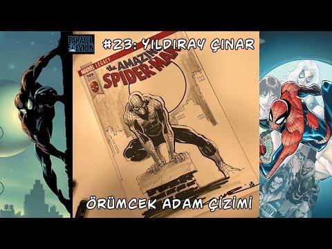 Paralel Evren Çizgi Roman Dükkanı #23 - Yıldıray Çınar - Örümcek Adam Çizimi