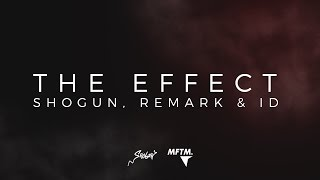 The Effect by MFTM (Shogun, Remark & ID) - MFTM - Soundcloud: https...
