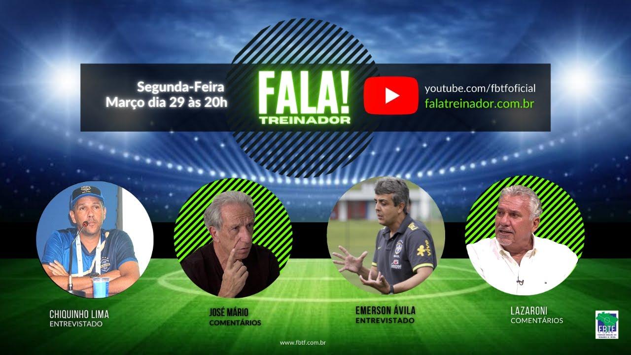 Emerson Ávila e Chiquinho Lima no FALA TREINADOR