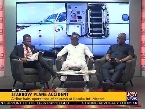 Starbow Plane Accident - AM Talk on JoyNews (27-11-17)