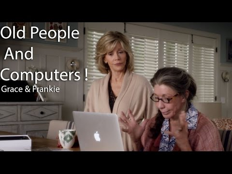 Old people using a computer - Grace and Frankie Extract