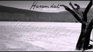 Haramkah - Melly Goeslow (lirik) (OST Ketika Cinta Bertasbih)