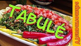 Tabulé - Petersiliensalat - Tabbouleh Recipe