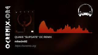 "Quake OC ReMix by mikedm92: ""Slipgate"" [Quake Theme] (#3860)"