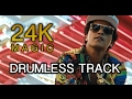 24K Magic - Bruno Mars (Drumless Track by Carlos Gallardo-Candia) video & mp3