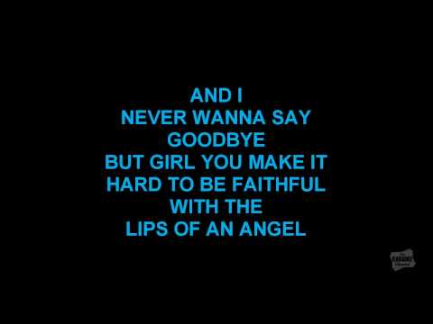 Lips Of An Angel in the style of Hinder karaoke  with lyrics