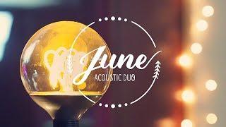 TEASER - JUNE Duo Acoustique