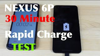 Nexus 6P Rapid Charge 30 Minute Charge Test 0-?%