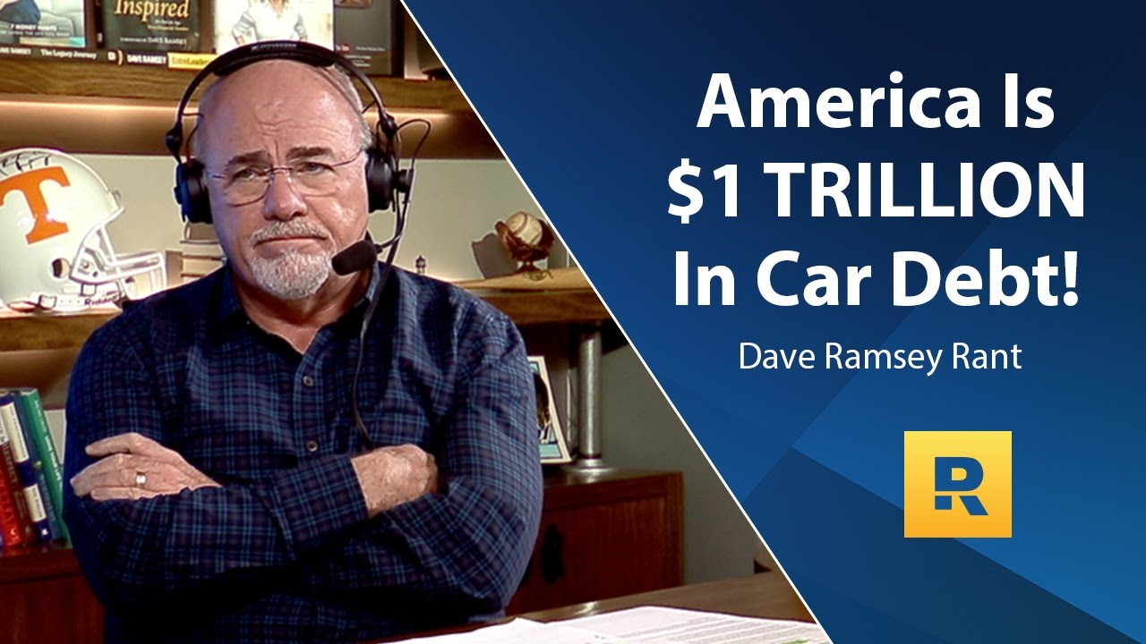 how to get out of a car loan dave ramsey