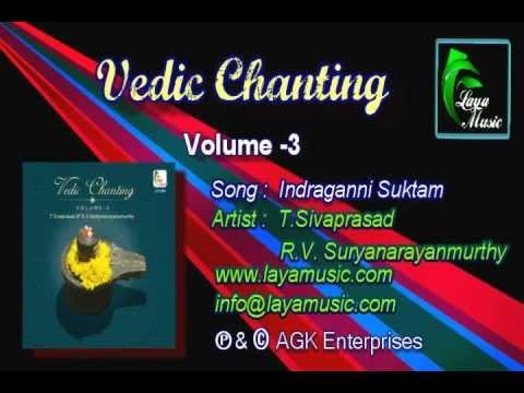 Indraganni Suktam- Vedic Chanting - Volume 3