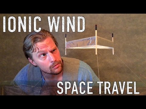 IONIC THRUST | A new hope for spaceflight |Kaynak: YouTube · Süre: 3 dakika50 saniye
