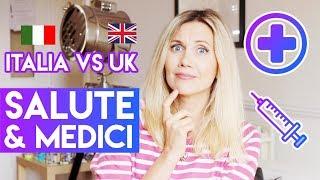 UK vs ITALIA: SALUTE E MEDICI, TUTTE LE DIFFERENZE!