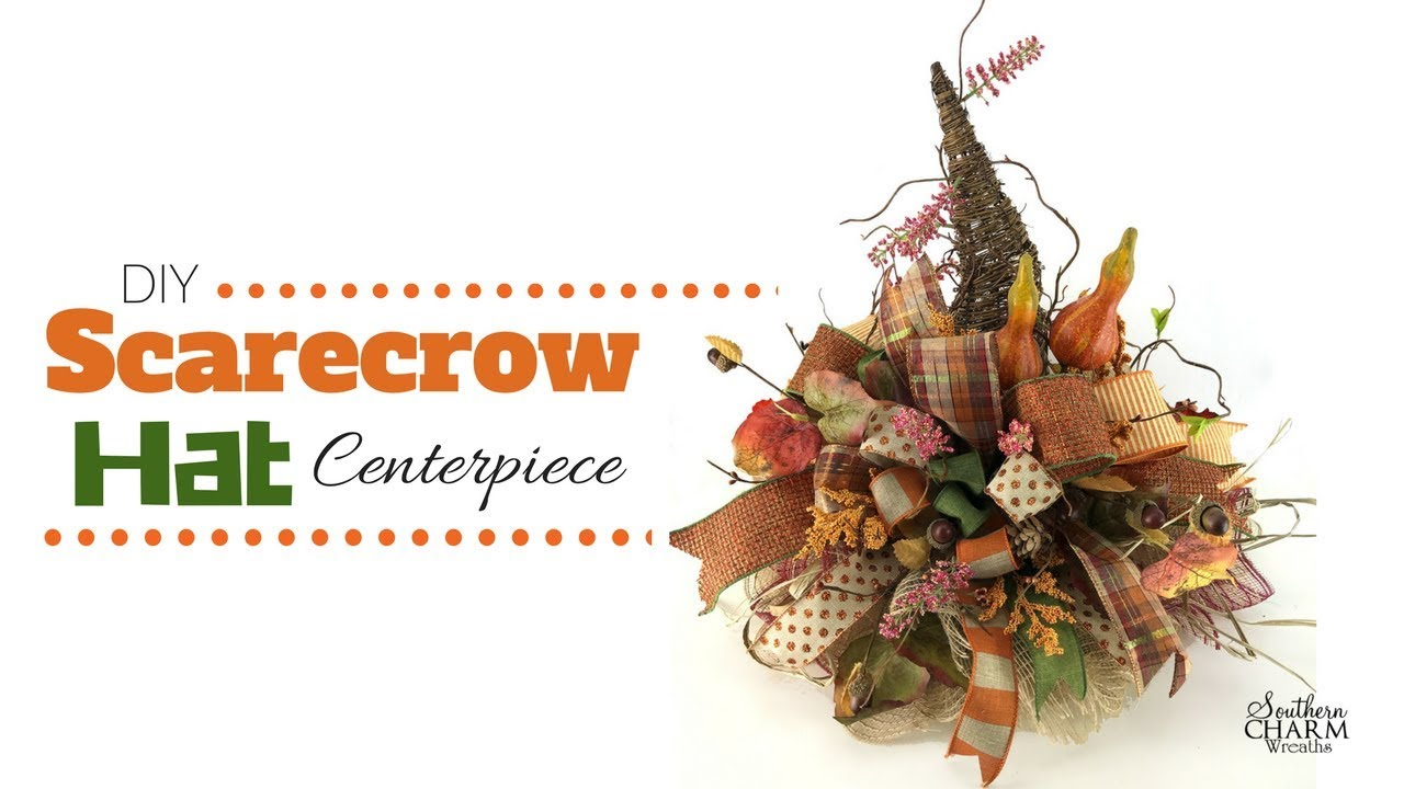 Diy Fall Scarecrow Hat Centerpiece For Your Table Youtube