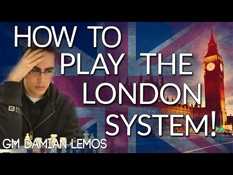 How to Play the London System - Super GM Style! FIDE 2507 - (Lemos Deep Dive)
