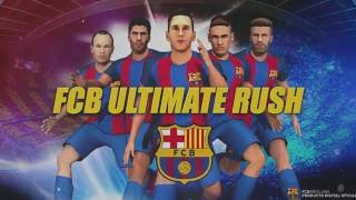 FC Barcelona Ultimate Rush - Web Version Trailer | Featuring stars like Messi, Suarez and Neymar!