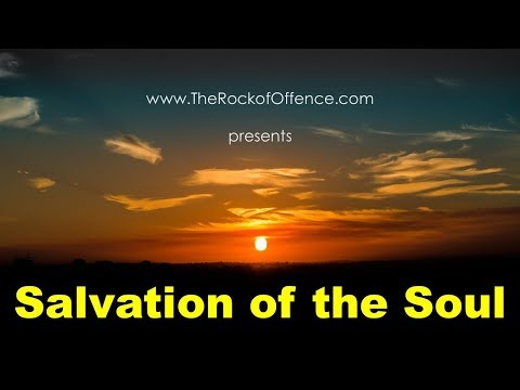 Salvation of the Soul - When Exactly Does that Occur?