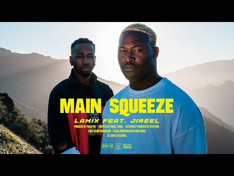 Lamix ft. Jireel - Main Squeeze (Official Video)