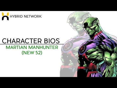 Character Bios: Martian Manhunter (New-52)