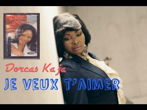 Dorcas Kaja – Je veux t'aimer (Album complet - Vidéo)