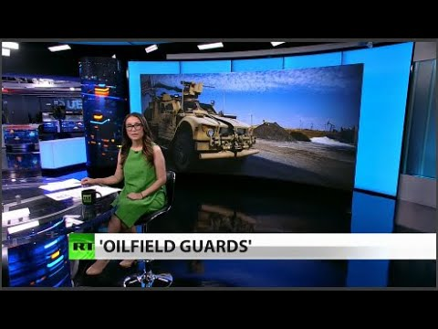 RT America: US to build Syria proxy forces to 'protect' oil