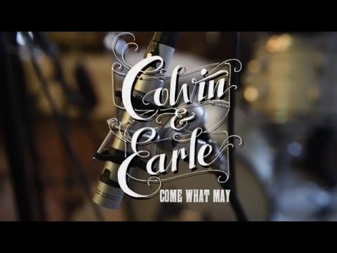 """Come What May"" appears on the self-titled studio album from Shawn Colvin & Steve Earle, released in June."