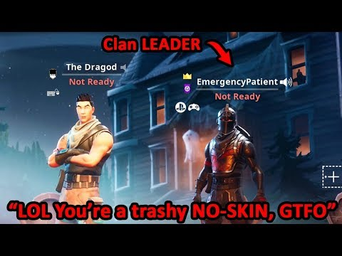 Salty Clan Leader REJECTS ME Because I Have No Skins... (Fortnite)
