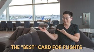 """The """"Best"""" Card for Flights"""