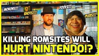 Will Killing Rom Sites Damage Nintendo In The Long Run!? - Retro Gaming Rant