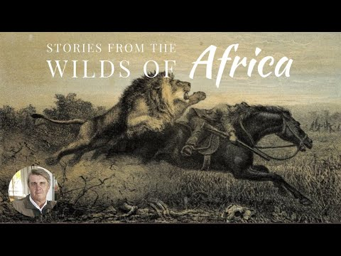 Stories from the Wilds of Africa 01