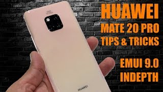 Huawei Mate 20 Pro Tips & Tricks - EMUI 9.0 Indepth Walk Through