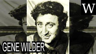 GENE WILDER - WikiVidi Documentary
