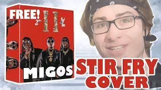 "Migos - ""Stir Fry"" (COVER) with FREE PRESET PACK!"