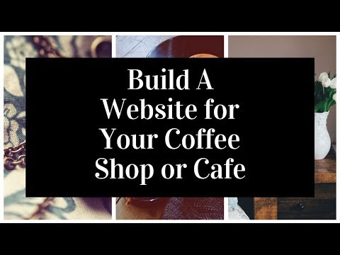 How To Build A Website For Your Coffee Shop Or Cafe | Coffee Shop Website Template